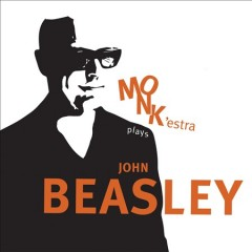 Monk'Estra Plays John Beasley