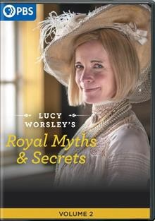 Lucy Worsley's Royal Myths and Secrets Volume 2 (DVD)