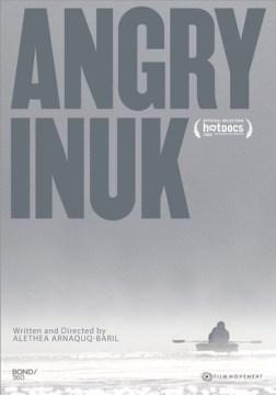 An Angry Inuk