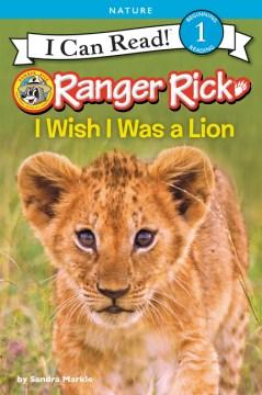 I Wish I Was A Lion