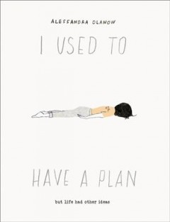 I Used to Have A Plan