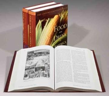 The Oxford Encyclopedia of Food & Drink in America