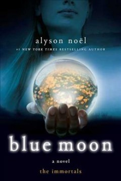 Blue Moon : the Immortals