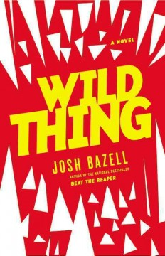 Wild Thing : A Dr. Peter Brown Novel