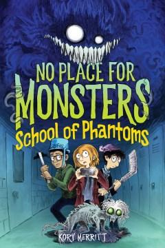 School of Phantoms