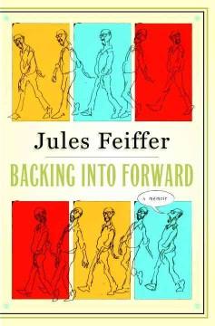 Backing Into Forward : A Memoir
