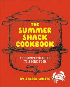 The Summer Shack Cookbook