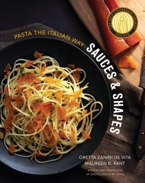 Sauces & Shapes
