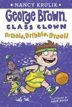 Dribble, Dribble, Drool!