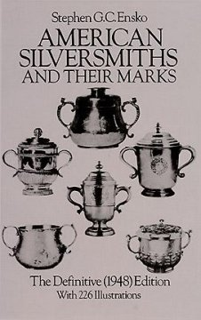 American Silversmiths and Their Marks