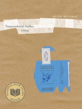 Transcendental Studies: A Trilogy