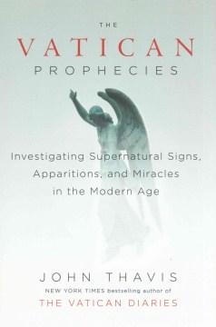 The Vatican Prophecies