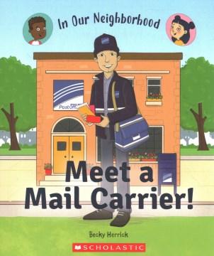 Meet A Mail Carrier!