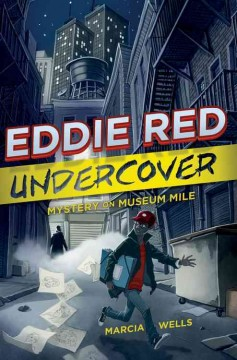 Eddie Red Undercover; Mystery on Museum Mile