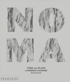 Noma : Time and Place in Nordic Cuisine