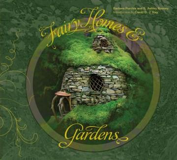 Fairy Homes & Gardens