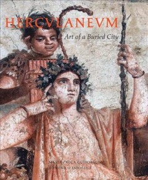 Herculaneum : Art of A Buried City