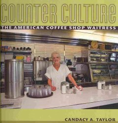 Counter Culture, the American Coffee Shop Waitress