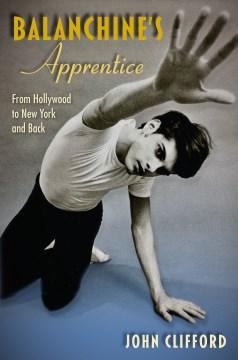 Balanchine's Apprentice