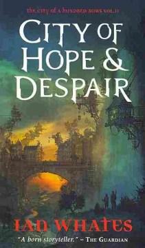 City of Hope & Despair