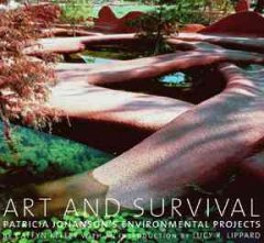 Art and Survival : Patricia Johanson's Environmental Projects