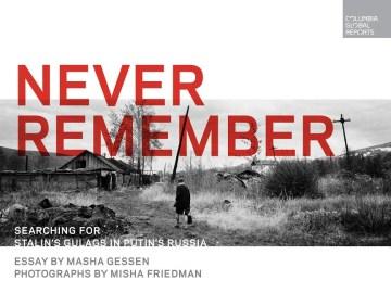 Never Remember