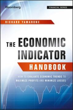 The Economic Indicator Handbook