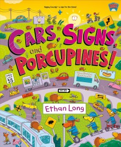 Cars, Signs, and Porcupines