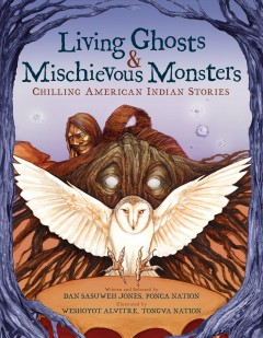 Living Ghosts and Mischievous Monsters