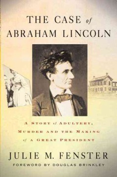 The Case of Abraham Lincoln