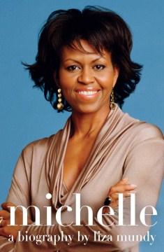 Michelle, A Biography