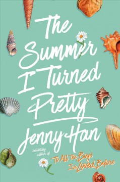 The Summer I Turned Pretty : A Summer Novel