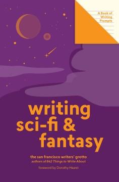 Writing Sci-fi & Fantasy