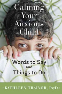 Calming your Anxious Child