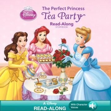 The Perfect Princess Tea Party