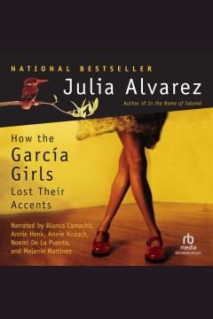 Como Las Muchachas Garcia Perdieron Su Acento = How the Garcia girls lost their accents