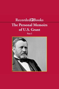 The Personal Memoirs of U.S. Grant