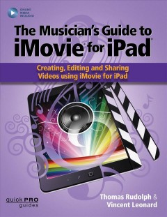 The Musician's Guide to IMovie for IPad
