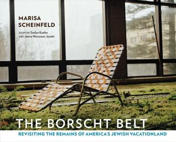 The Borscht Belt