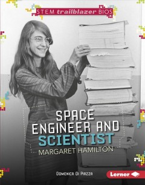 Space Engineer and Scientist Margaret Hamilton