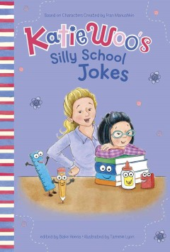 Katie Woo's Silly School Jokes