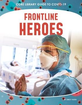 Front-line Heroes