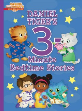 Daniel Tiger's 3-minute Bedtime Stories
