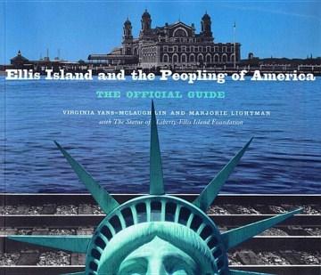 Ellis Island and the Peopling of America