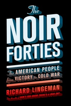 The Noir Forties