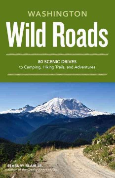 Wild Roads Washington