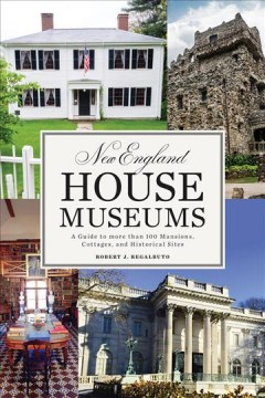 New England House Museums