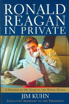 Ronald Reagan in Private