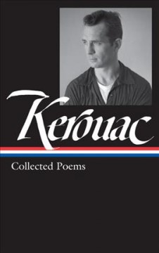 Jack Kerouac : Collected Poems