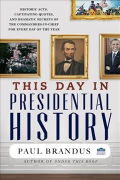 This Day in Presidential History